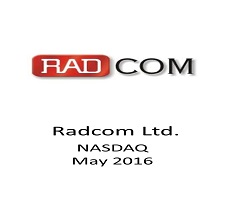 Our Capital Markets attornyes represented Radcom Ltd. in it's $23 million public offering of ordinary shares